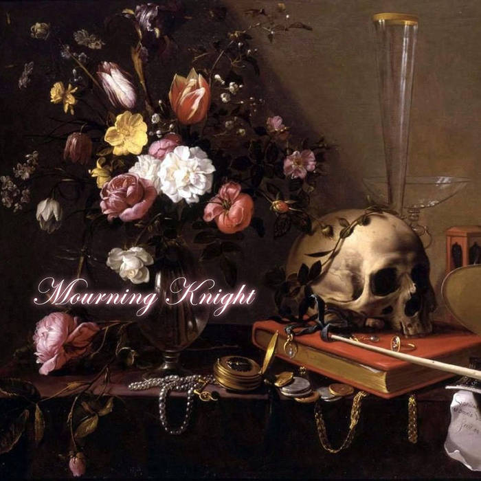 Mourning Knight - Mourning Knight
