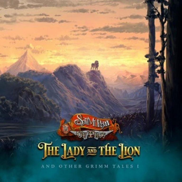 The Samurai of Prog - The Lady and The Lion (and Other Grimm Tales I)