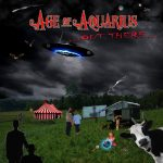 Age Of Aquarius - …Out There…