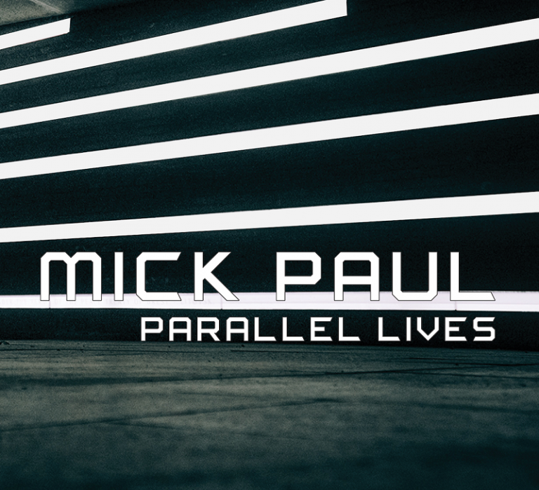 Mick Paul - Parallel Lives