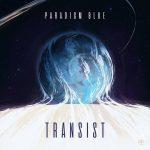 Paradigm Blue - Transist