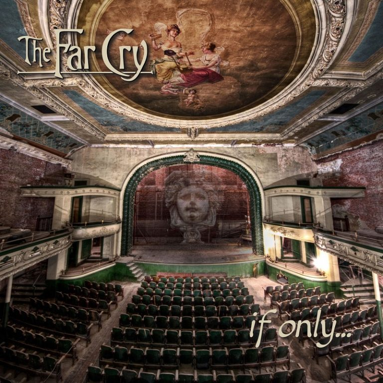 The Far Cry - If Only...