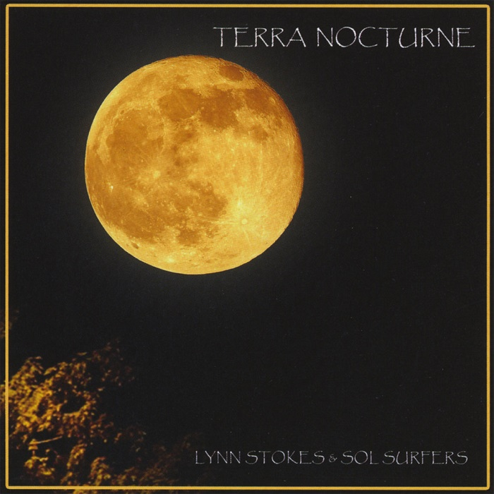 Lynn Stokes and Sol Surfers - Terra Nocturne