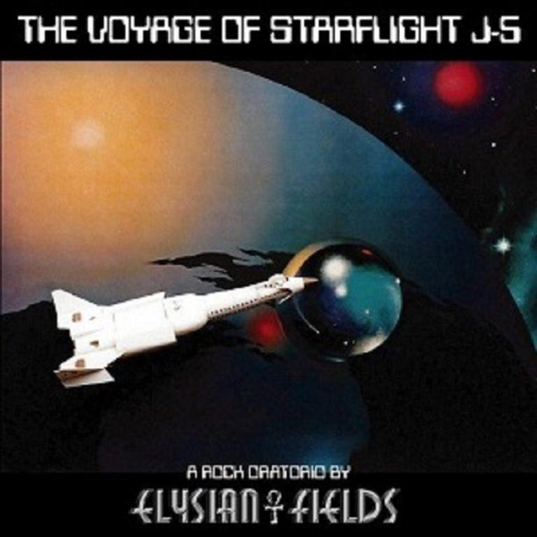 Elysian Fields - The Voyage Of Starflight J-5